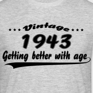 Vintage 1943 Getting Better With Age T-Shirts - Men's T-Shirt