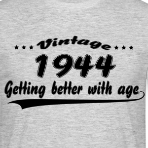 Vintage 1944 Getting Better With Age T-Shirts - Men's T-Shirt