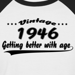 Vintage 1946 Getting Better With Age T-Shirts - Men's Baseball T-Shirt