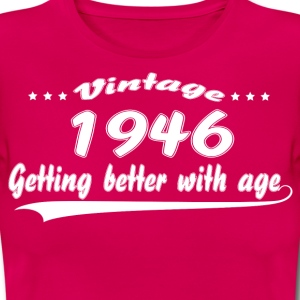 Vintage 1946 Getting Better With Age T-Shirts - Women's T-Shirt
