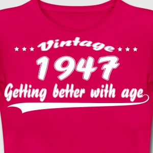 Vintage 1947 Getting Better With Age T-Shirts - Women's T-Shirt