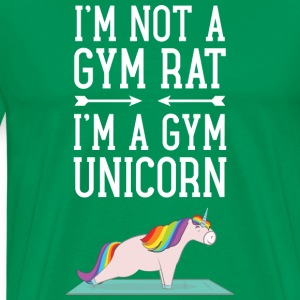 I'm Not A Gym Rat - I'm A Gym Unicorn T-Shirts - Men's Premium T-Shirt