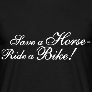 Save a Horse, Ride a Bike T-Shirts - Men's T-Shirt
