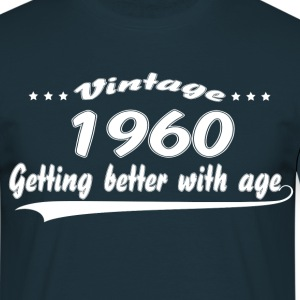 Vintage 1960 Getting Better With Age T-Shirts - Men's T-Shirt