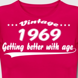 Vintage 1969 Getting Better With Age T-Shirts - Women's T-Shirt