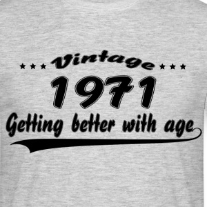 Vintage 1971 Getting Better With Age T-Shirts - Men's T-Shirt