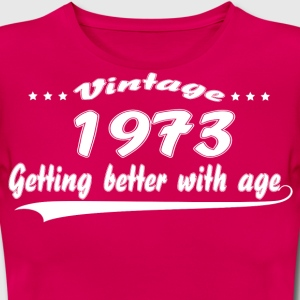Vintage 1973 Getting Better With Age T-Shirts - Women's T-Shirt
