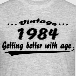 Vintage 1984 Getting Better With Age T-Shirts - Men's T-Shirt