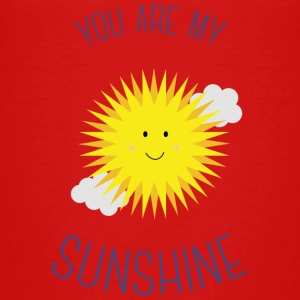 You are my sunshine Shirts - Kids' Premium T-Shirt