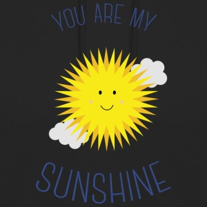 You are my sunshine Bluzy - Bluza z kapturem typu unisex
