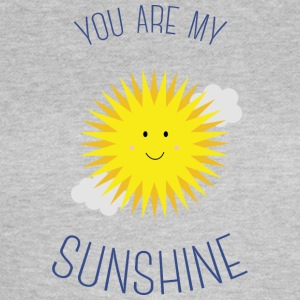 You are my sunshine T-shirts - Dame-T-shirt
