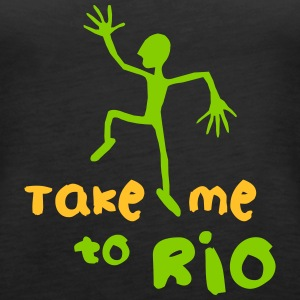 Take me to Rio_T-Shirt - Frauen Premium Tank Top