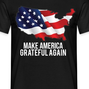 Make America Grateful Again  T-Shirts - Men's T-Shirt