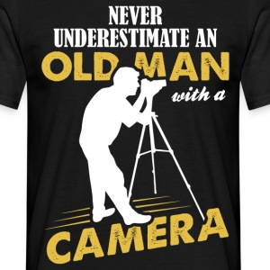 Never Underestimate An Old Man With A Camera T-Shirts - Men's T-Shirt