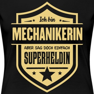 Super Mechanikerin T-Shirts - Frauen Premium T-Shirt