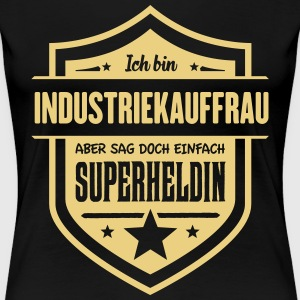 Super Industriekauffrau T-Shirts - Frauen Premium T-Shirt