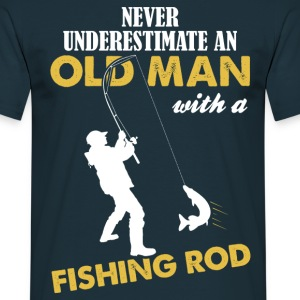 Never Underestimate An Old Man With A Fishing Rod T-Shirts - Men's T-Shirt
