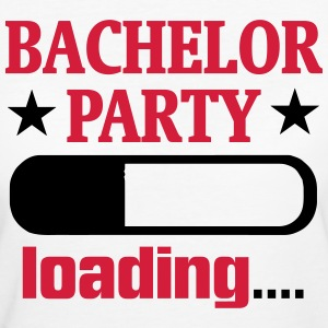 BACHELOR PARTY IS LOADED! T-Shirts - Women's Organic T-shirt
