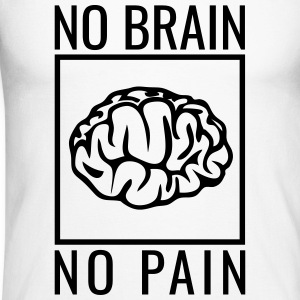 no brain no pain brain saying statement stupidity Long sleeve shirts - Men's Long Sleeve Baseball T-Shirt