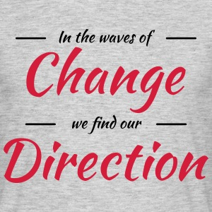 In the waves of change we find our direction Tee shirts - T-shirt Homme