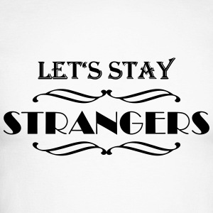 Let's stay strangers Manches longues - T-shirt baseball manches longues Homme
