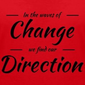 In the waves of change we find our direction T-shirts - Dame-T-shirt med V-udskæring