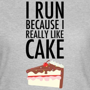 I Run Because I Really Like Cake Magliette - Maglietta da donna