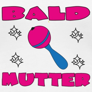Bald mutter T-shirts - Vrouwen Premium T-shirt