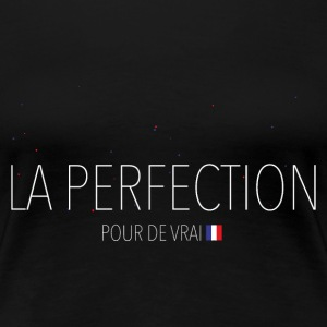 LA PERFECTION Tee shirts - T-shirt Premium Femme