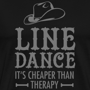 Line Dance - It's Cheaper Than Therapy T-Shirts - Männer Premium T-Shirt
