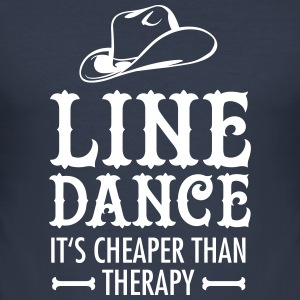 Line Dance - It's Cheaper Than Therapy T-Shirts - Männer Slim Fit T-Shirt