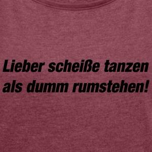 Suchbegriff goa spr che t shirts spreadshirt - Tanzen spruch ...