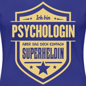 Super Psychologin T-Shirts - Frauen Premium T-Shirt