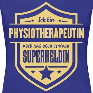 Super Physiotherapeutin T-Shirts - Frauen Premium T-Shirt