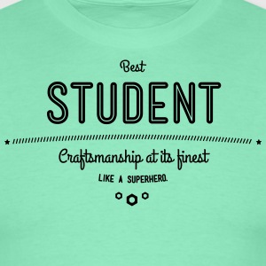 Best student - craftsmanship at its finest T-Shirts - Men's T-Shirt