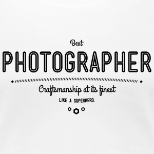 Best photographer - craftsmanship at its finest T-Shirts - Women's Premium T-Shirt