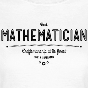 Best mathematician - as a super hero T-Shirts - Women's T-Shirt