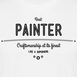 Best painter - craftsmanship at its finest T-Shirts - Men's T-Shirt