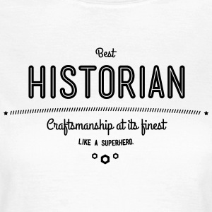 Best historians, such as a super hero T-Shirts - Women's T-Shirt