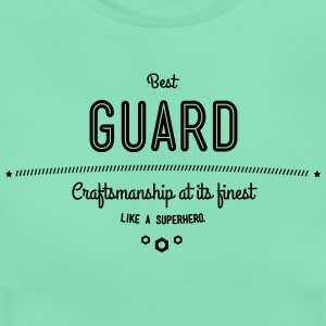 Best guards - craftsmanship at its finest, like a super hero T-Shirts - Women's T-Shirt