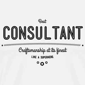 Best consultant - craftsmanship at its finest, like a super hero T-Shirts - Men's Premium T-Shirt