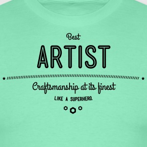 Best artist - craftsmanship at its finest, like a super hero T-Shirts - Men's T-Shirt