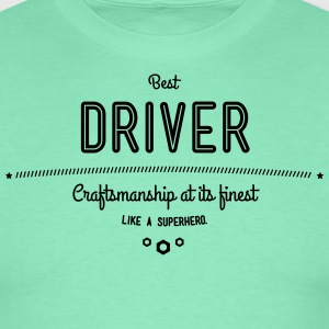 Best driver with diesel in the blood T-Shirts - Men's T-Shirt