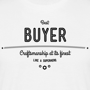 Best buyers - craftsmanship at its finest, like a super hero T-Shirts - Men's T-Shirt