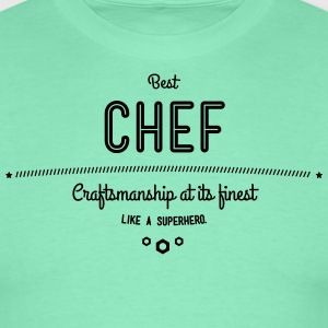 Best Chef - craftsmanship at its finest, like a super hero T-Shirts - Men's T-Shirt