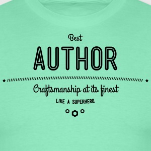 Best author - craftsmanship at its finest, like a super hero T-Shirts - Men's T-Shirt