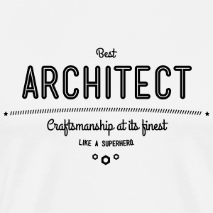 Best architect - craftsmanship at its finest, like a super hero T-Shirts - Men's Premium T-Shirt