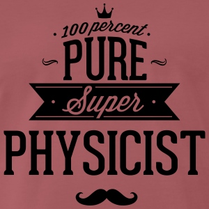 100 percent Super-physicist T-Shirts - Men's Premium T-Shirt