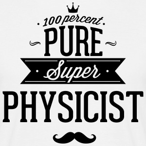 100 % Super-physicien Tee shirts - T-shirt Homme