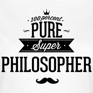 100 percent philosopher T-Shirts - Women's T-Shirt